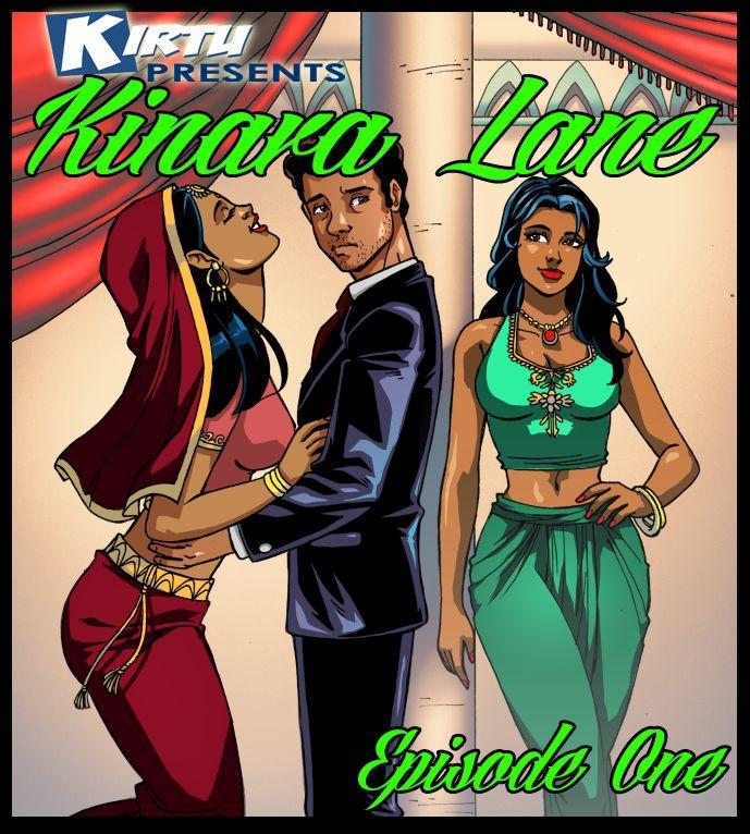 Kinara Lane : Episode One